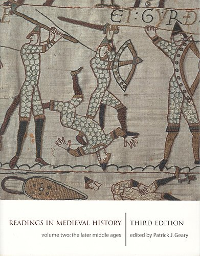 Readings in Medieval History, Volume II: The Later Middle Ages