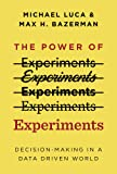 The Power of Experiments: Decision Making in a Data-Driven World