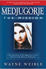 Medjugorje the Mission Kindle Edition