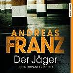 Der Jäger (Julia Durant 4) | Andreas Franz
