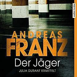 Der Jäger (Julia Durant 4)