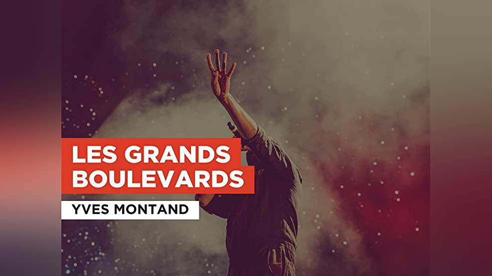 Les grands boulevards in the Style of Yves Montand