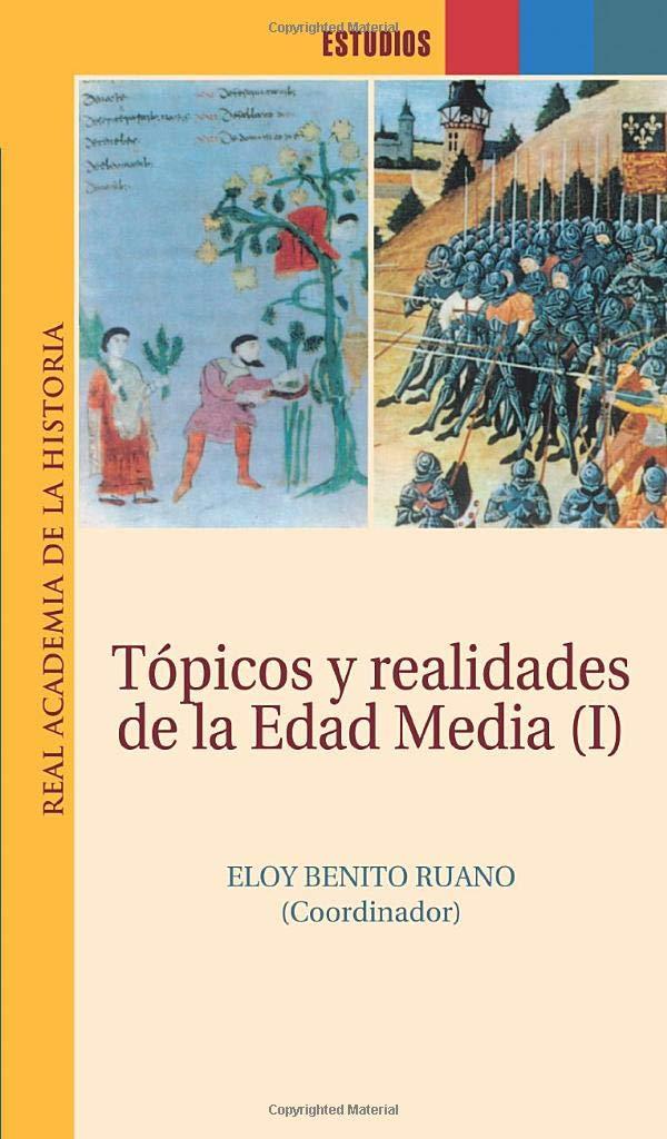Tópicos Y Realidades De La Edad Media I (Estudios.): Amazon.es: Academia De La Historia, Real: Libros
