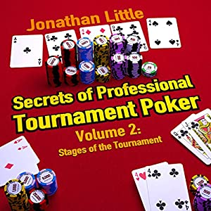 Secrets of Professional Tournament Poker, Volume 2 Hörbuch
