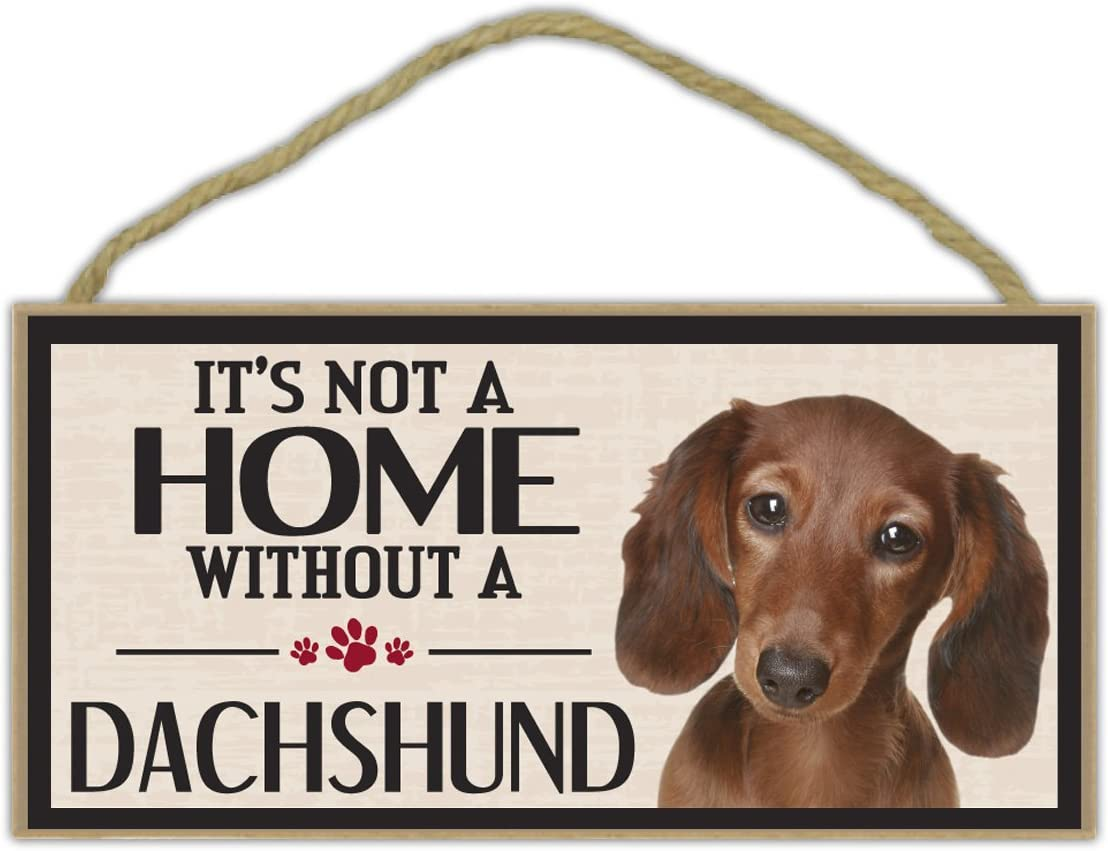 Wood Sign: It's Not A Home Without A DACHSHUND | Dogs, Gifts, Decorations