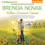 When Summer Comes: Whiskey Creek Series, Book 3   Brenda Novak