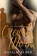 Crewel Work (The Tapestry Series Book 1) Kindle Edition
