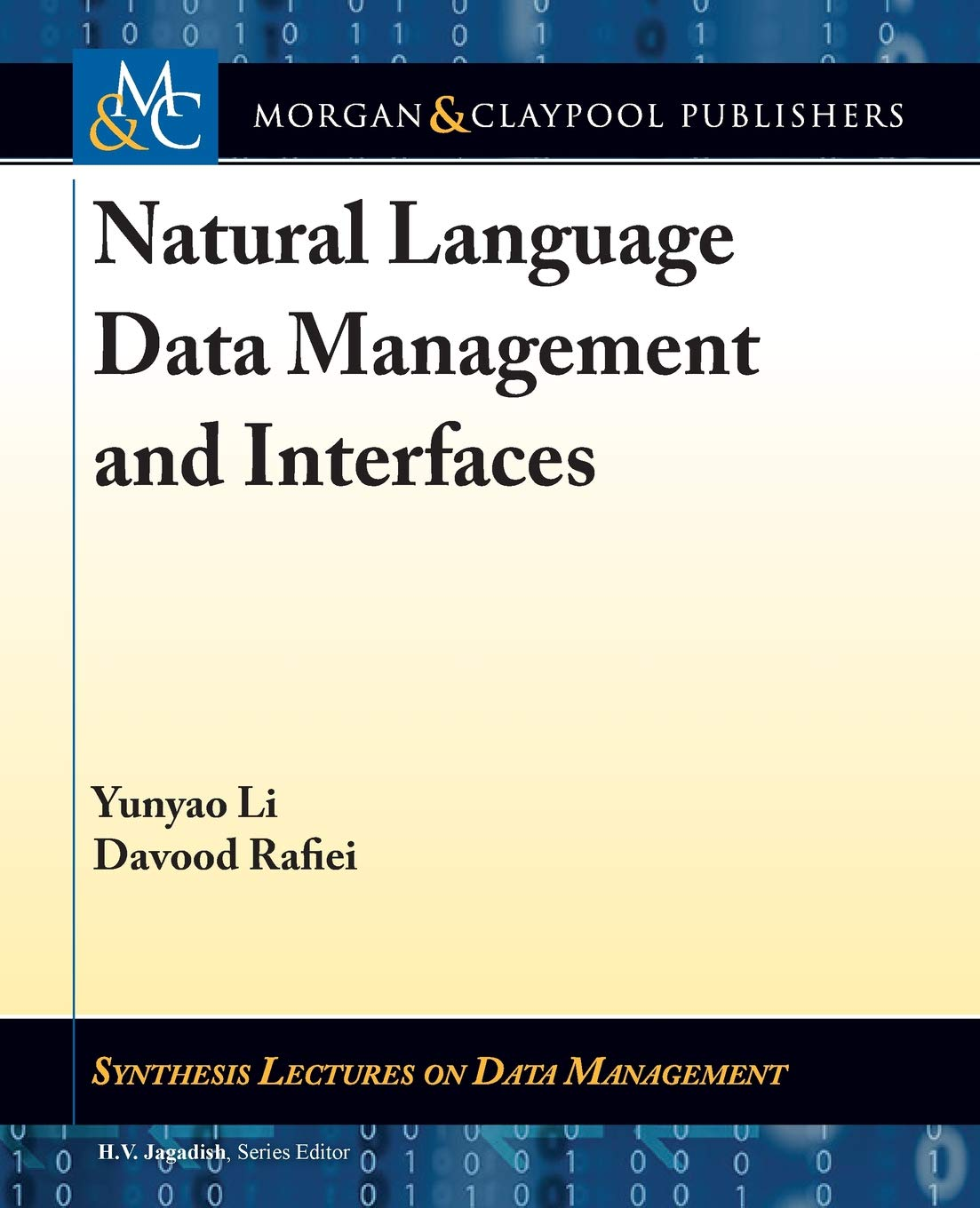 Natural Language Data Management and Interfaces (Synthesis Lectures on Data Management) by Morgan & Claypool