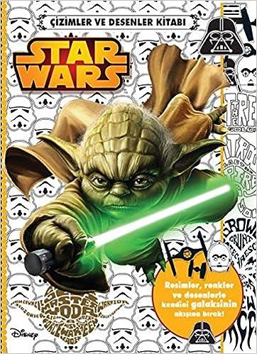 Star Wars Cizimler Ve Desenler Kitabi Kolektif 9786050928006