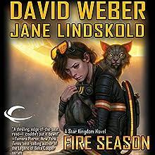 Fire Season: Star Kingdom, Book 2 Audiobook by Jane Lindskold, David Weber Narrated by Khristine Hvam