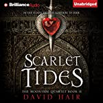 Scarlet Tides: Moontide Quartet, Book 2 | David Hair