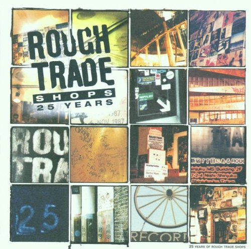 Rough Trade Shops: 25 Years -