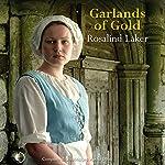 Garlands of Gold | Rosalind Laker