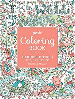 Posh Adult Coloring Book Hymnspirations For Joy Praise Books