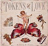 Tokens of Love, Roberta B. Etter, 1558591001