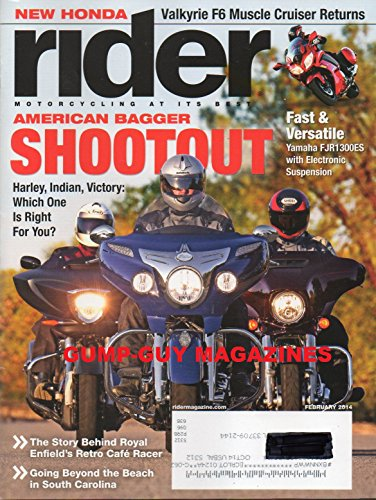 Rider Magazine February 2014 AMERICAN BAGGER SHOOTOUT HARLEY, INDIAN, VICTORY: WHICH ONE IS RIGHT FOR YOU? New Honda VALKYRIE F6 MUSCLE CRUISER RETURNS Motogiro D'Italia: Europe's Cannonball Run