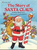 The Story of Santa Claus, Barbara Shook Hazen, 0307620972