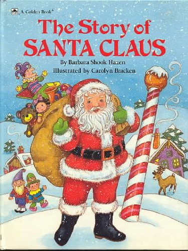 The Story of Santa Claus (Golden -