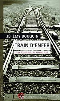 Train d'enfer : Le TER Tours-Blois ne répond plus... par Jérémy Bouquin