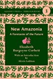img - for New Amazonia: A Foretaste of the Future (Heirloom Books) book / textbook / text book