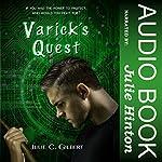 Varick's Quest: Devya's Children, Book 4 | Julie C. Gilbert