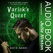 Varick's Quest: Devya's Children, Book 4 | Julie C. Gilbert