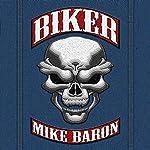 Biker | Mike Baron