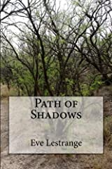 Path of Shadows (The Christina Lafage Chronicles) (Volume 3) Paperback