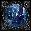 The Queen's Rising Hörbuch von Rebecca Ross Gesprochen von: Suzanne Elise Freeman