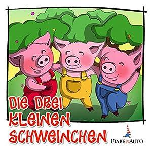 Die drei kleinen Schweinchen Hörbuch