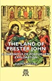 The Land of Prester John - a Chronicle of Portuguese Exploration, Elaine Sanceau, 1406728101