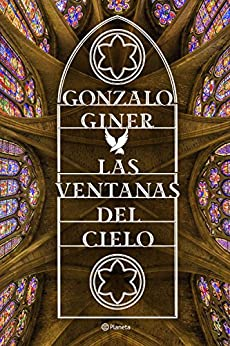 Las ventanas del cielo (Volumen independiente) (Spanish Edition) by