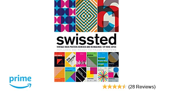Swissted: Vintage Rock Posters Remixed and Reimagined: Mike Joyce