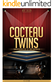 Cocteau Twins Unauthorized & Uncensored (All Ages Deluxe Edition with Videos)