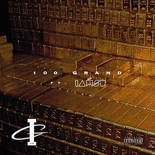 100-grand-feat-iamsu