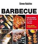 Barbecue - Toutes les techniques pour...