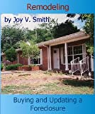 Remodeling: Buying and Updating a Foreclosure