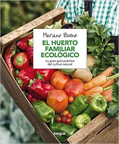 El huerto familiar ecológico de Mariano Bueno