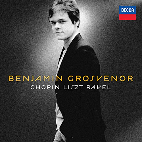 CD : Benjamin Grosvenor - Chopin / Liszt / Ravel (CD)