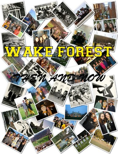 Wake Forest Then and Now