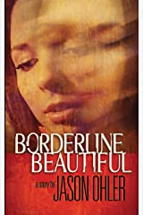 Borderline Beautiful Paperback