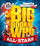 Sports Illustrated Kids Big Book of Who: ALL-STARS: The 101 Stars Every Fan Needs to Know