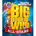 Big Book of WHO All-Stars (Sports Illustrated Kids Big Books)