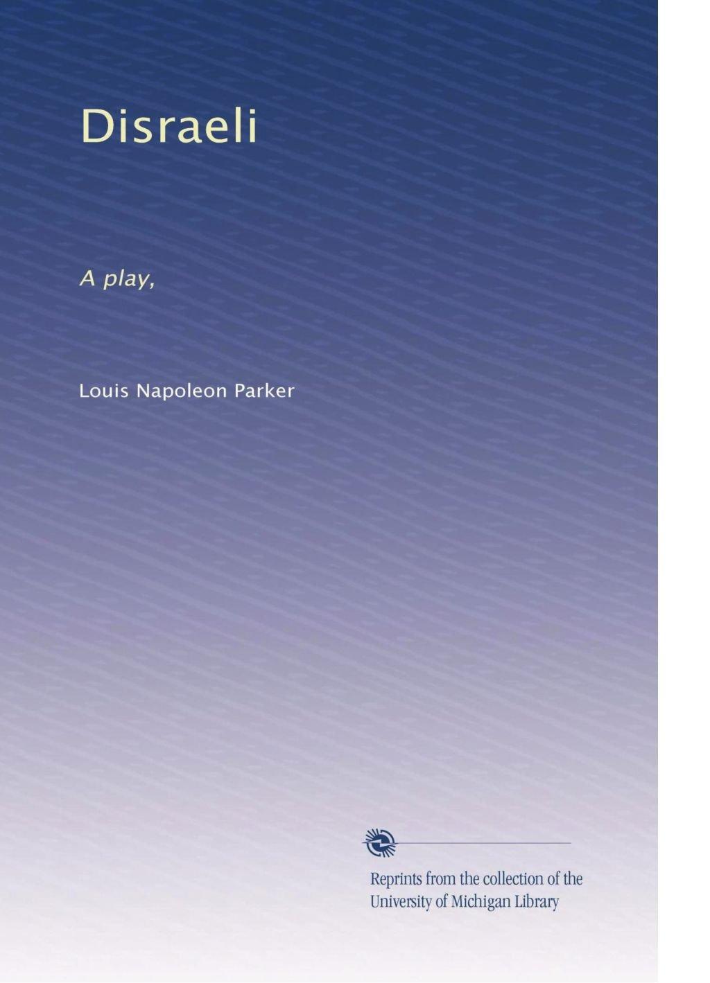 Disraeli: A play, pdf epub