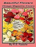 Beautiful Flowers Vintage Magazine Covers