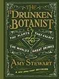 capa de The Drunken Botanist: The Plants That Create the World's Great Drinks