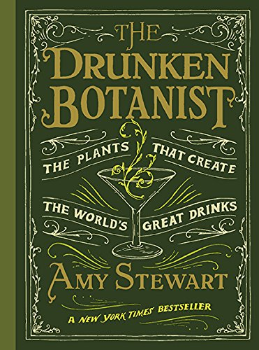 The Drunken Botanist Hardcover – March 19, 2013