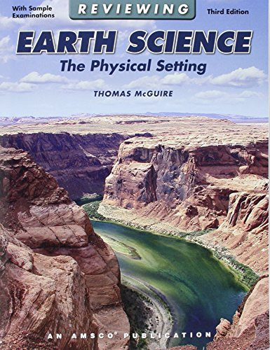 Reviewing Earth Science: Physical Setting
