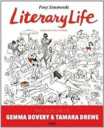Literary Life : Scènes de la vie littéraire par Simmonds
