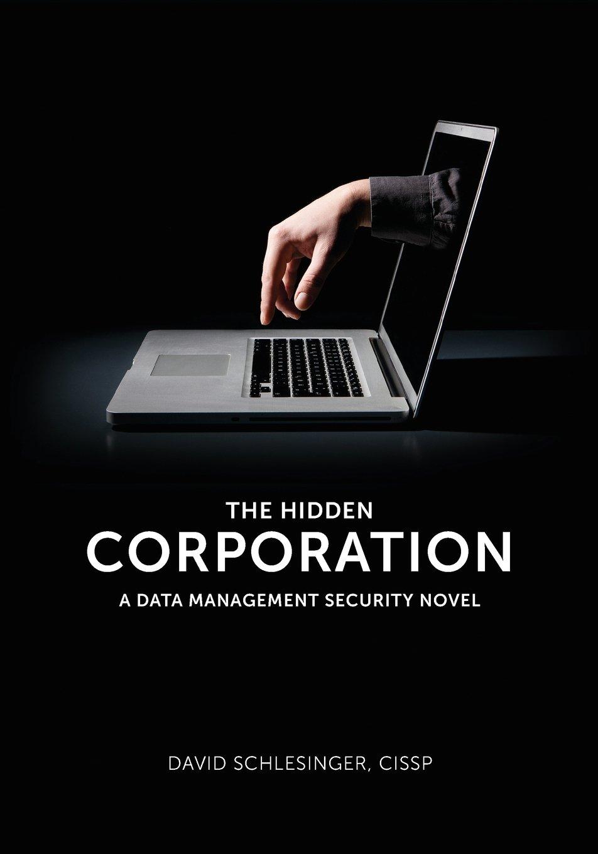 The Hidden Corporation: A Data Management Security Novel ebook